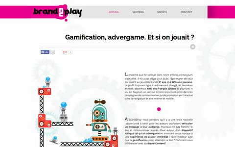 Screenshot of Home Page brand2play.com - Brand2Play expert en Advergame, Gamification et Brand Content - captured Sept. 30, 2014