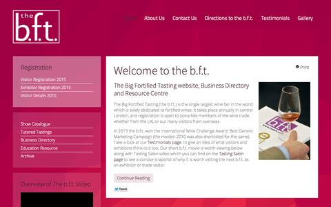 Screenshot of Home Page thebft.co.uk - Home Page | The b.f.t. The Big Fortified Tasting - captured Oct. 7, 2014