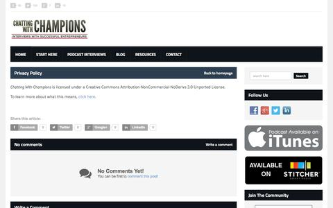 Screenshot of Privacy Page chattingwithchampions.com - Privacy Policy | Interviews With Successful Entrepreneurs - captured Sept. 19, 2014