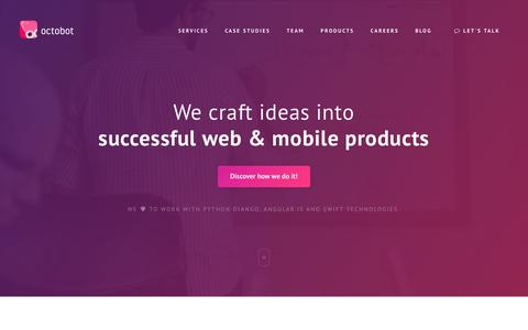 Screenshot of Home Page octobot.io - Octobot - We Craft Ideas Into Successful Web And Mobile Products - captured Nov. 7, 2017