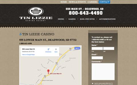 Screenshot of Contact Page tinlizzie.com - Contact Tin Lizzie | Deadwood Casino | Black Hills SD - captured Oct. 7, 2014
