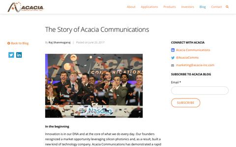 The Story of Acacia Communications - Acacia Communications, Inc.
