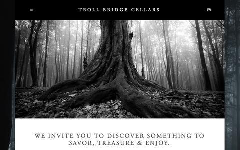 Screenshot of Home Page trollbridgecellars.com - Troll Bridge Cellars - captured Aug. 17, 2015