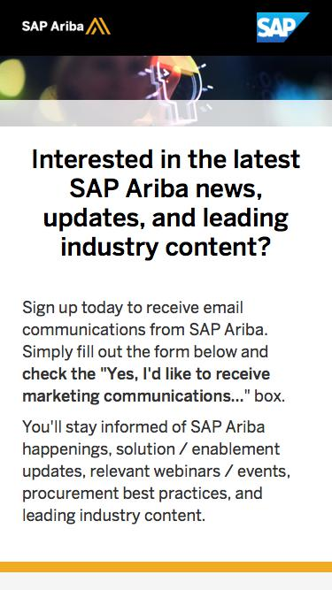 Sign up and get the latest SAP Ariba news, updates, and leading industry content.