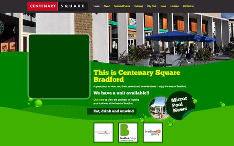 Screenshot of Home Page centenarysquare.co.uk - Centenary Square, Bradford | A great place to relax, eat, drink, unwind and be entertained – enjoy the best of Bradford. - captured Sept. 29, 2015