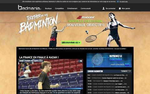Screenshot of Home Page badmania.fr - Badmania - votre boutique badminton de référence et sa communauté de badistes - captured Feb. 21, 2016