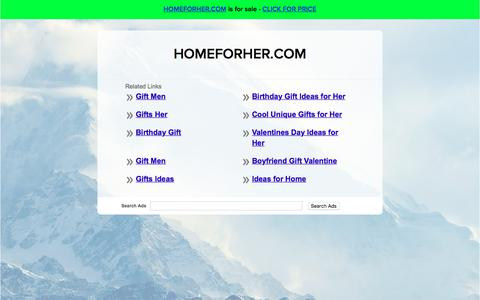 Screenshot of Home Page homeforher.com - HOMEFORHER.COM - captured July 21, 2018