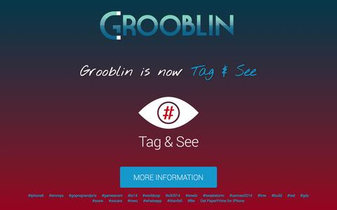 Screenshot of Home Page grooblin.com - Grooblin is now Tag & See - captured Sept. 17, 2014