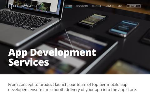 Screenshot of Services Page dogtownmedia.com - Mobile App Development for iPhone, iPad, & Android | Dogtown Media - captured Oct. 18, 2016