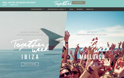 Screenshot of Home Page together.travel - Together Week 2016 - Party trip experience, packages & tours in Ibiza, Mallorca & beyond. - captured Dec. 7, 2015