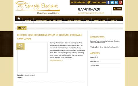 Screenshot of Blog simplyelegantchaircovers.com - Chair Cover For Sale | Cheap Linens For Sale | Chair Covers For Rent - captured Sept. 19, 2014