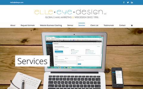 Screenshot of Services Page elleeye.com - Web Design Services | Elle*Eye Design | Google SEO | Logos | Elle*Eye Design, LLC | Web Design, Email Marketing, Google SEO, Web Maintenance, Project Management, Blogs, Development, E-Commerce, Social Networking, Twitter, Facebook, Linked In, YouTube - captured Jan. 28, 2016