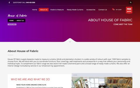 Screenshot of About Page houseoffabric.ie - About Us - House of Fabric | Made to Measure Curtains and Blinds - captured July 21, 2018
