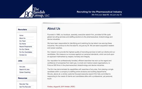 Screenshot of About Page bandishgroup.com - The Bandish Group - Recruiting services and staffing solutions for the pharmaceutical and biotechnology industries. - captured Oct. 26, 2014