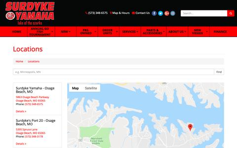 Screenshot of Locations Page surdykeyamaha.com - Surdyke Yamaha Locations Lake of the Ozarks own Yamaha, Four Winns, Glastron, KTM, G3 Tri Toons and Fishing Boat dealer...Family Owned and Operated for 40 years!  Your Source for Boats, PWCs, Motorcycles, ATVs and UTVs in Osage Beach, MO. - captured Oct. 20, 2018