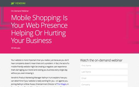 Screenshot of Landing Page vendini.com - Mobile Shopping: Is Your Web Presence Helping Or Hurting Your Business | Vendini - captured June 1, 2017