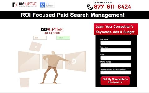 Screenshot of Landing Page disruptiveadvertising.com - Disruptive Advertising� Complete Pay-Per-Click Marketing, From Click to Close - captured Dec. 23, 2015