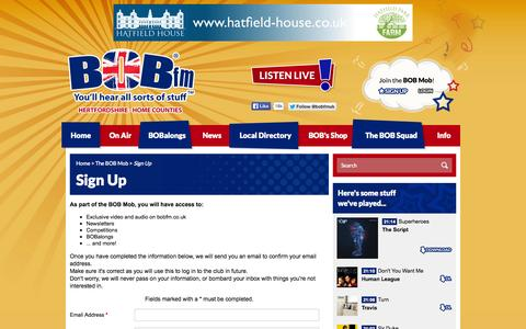 Screenshot of Signup Page bobfm.co.uk - Sign Up | The BOB Mob - BOB fm Home Counties - You'll hear all sorts of stuff.... - captured Oct. 3, 2014