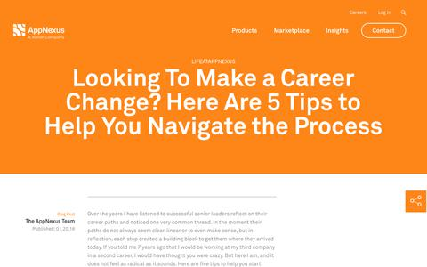 Screenshot of Jobs Page appnexus.com - Looking To Make a Career Change? Here Are 5 Tips to Help You Navigate the Process | AppNexus - captured Nov. 18, 2019