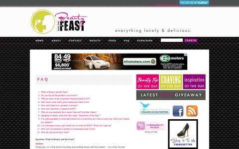 Screenshot of FAQ Page beautyandthefeastblog.com - Beauty and the Feast Blog: Beauty Tips, Make Up Reviews, Interviews with Beauty Gurus, Product Giveaways and Delicious Food - captured Oct. 5, 2014