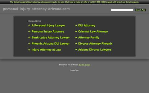 Screenshot of Home Page personal-injury-attorney-arizona.com - Personal-Injury-Attorney-Arizona.com - captured Feb. 28, 2016