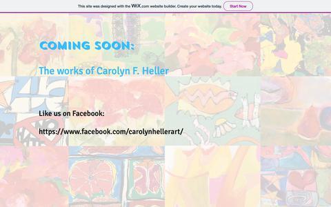 Screenshot of Home Page carolynhellerart.com - HellerArtCOMING SOON - captured Oct. 23, 2018