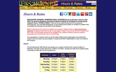 Screenshot of Hours Page uss-hornet.org - HOURS AND RATES - Aircraft Carrier USS Hornet Museum - captured Oct. 7, 2014