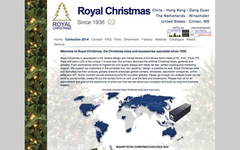 Screenshot of Home Page royalchristmas.com - Royal Christmas - Since 1936 based in Hong Kong China and The Netherlands. Royal Christmas developes and designs the complete range of artificial Christmas trees, garland, wreaths, prelit & warm LED items, Giant tree and many more for garden centres, - captured Oct. 6, 2014