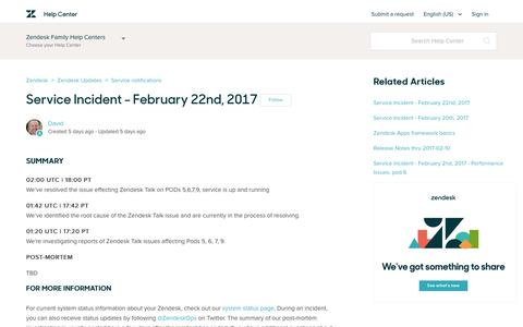 Screenshot of Support Page zendesk.com - Service Incident - February 22nd, 2017 – Zendesk - captured Feb. 27, 2017