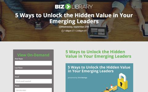 Screenshot of Landing Page bizlibrary.com - Five Ways to Unlock the Hidden Value in Your Emerging Leaders [Webinar] - captured April 21, 2018