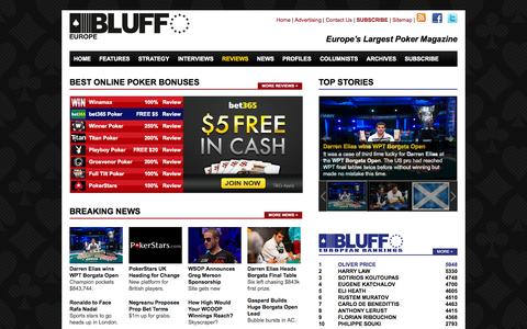 Screenshot of Home Page bluffeurope.com - Poker News, Features, Strategy, Columnists, Poker Players, Reviews, Interviews»Bluff Europe Magazine - captured Sept. 23, 2014