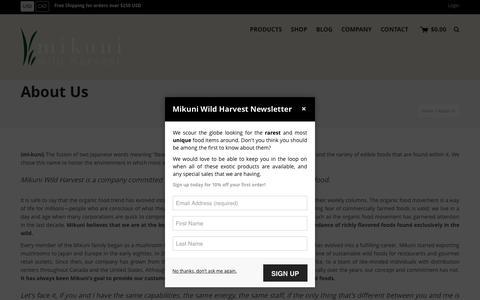 Screenshot of About Page mikuniwildharvest.com - About Us   Mikuni Wild Harvest - captured Dec. 20, 2016