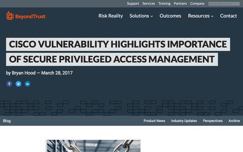Screenshot of Team Page beyondtrust.com - Cisco Vulnerability Highlights Importance of Secure Privileged Access Management | BeyondTrust - captured Jan. 3, 2020
