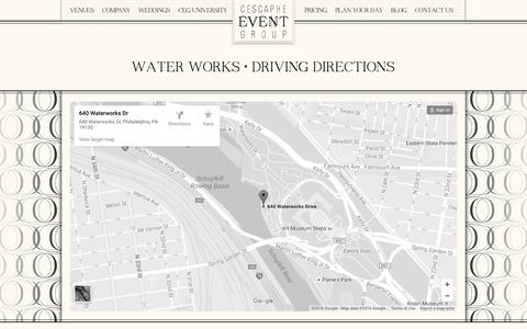 Screenshot of Maps & Directions Page cescaphe.com - Water Works - Historic Philadelphia Waterfront Wedding Venue - captured Oct. 1, 2016