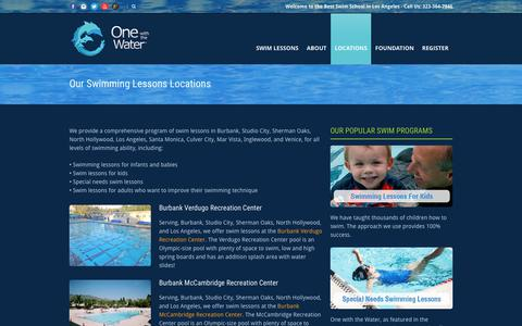 Screenshot of Locations Page onewiththewater.org - One with the Water® We provide a comprehensive program of swim lessons in Burbank, Studio City, Sherman Oaks, North Hollywood, Los Angeles, Santa Monica, Culver City, Mar Vista, Inglewood, and Venice, for all levels of swimming ability - captured June 12, 2017