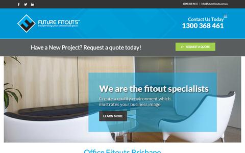 Screenshot of Home Page futurefitouts.com.au - Office Fitout Brisbane Specialists | Future Fitouts - captured Sept. 11, 2015