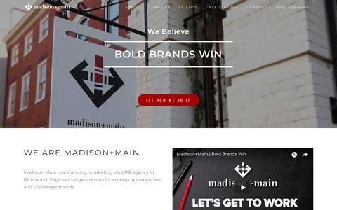 Screenshot of Home Page madisonmain.com - Madison+Main | Branding, Marketing & PR Agency | Richmond, VA - captured July 27, 2018