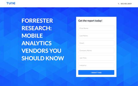 Screenshot of Landing Page tune.com - Forrester Research: Mobile Analytics Vendors You Should Know - captured May 4, 2017