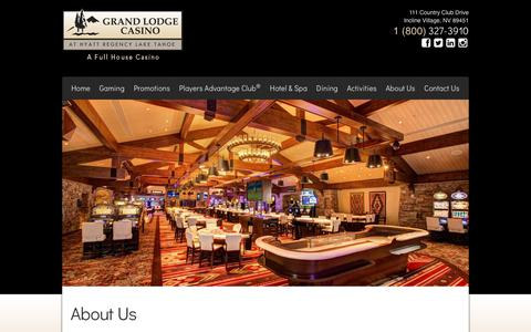 Screenshot of About Page grandlodgecasino.com - Grand Lodge Casino at Hyatt Regency Lake Tahoe - About Us - captured July 23, 2018