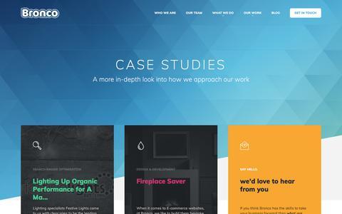 Screenshot of Case Studies Page bronco.co.uk - Case Studies  |  Bronco > Our Ideas - captured Sept. 23, 2018