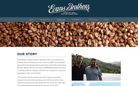 Screenshot of Team Page evansbrotherscoffee.com - Story — Evans Brothers Coffee Roasters Sandpoint- Mail Order, Cafe, Wholesale Coffee Roaster - captured Sept. 29, 2018