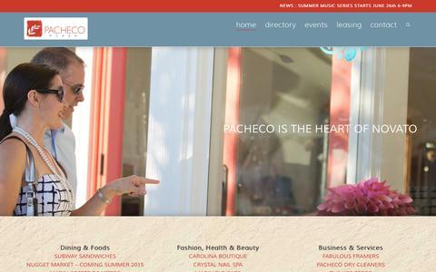 Screenshot of Home Page pachecoplaza.com - Pacheco Plaza Novato : Novato Shopping Center | The Heart of Novato - captured Sept. 5, 2015