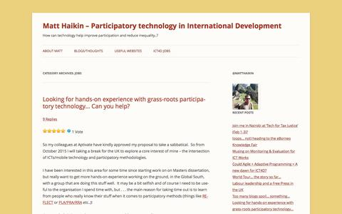 Screenshot of Jobs Page matthaikin.com - Jobs | Matt Haikin – Participatory technology in International Development - captured July 21, 2016