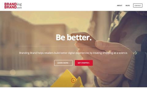 Screenshot of Home Page brandingbrand.com - Branding Brand - #1 Digital Commerce Platform for Retail Apps & Mobile Sites - Shopping as a Science - captured Nov. 17, 2015