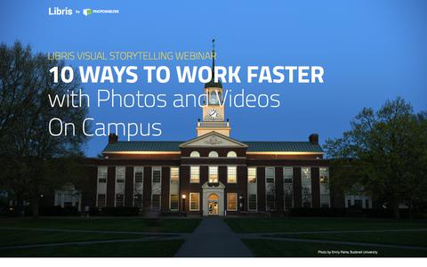 Screenshot of Landing Page photoshelter.com - 10 Ways To Work Faster With Photos & Videos | Libris by PhotoShelter - captured Sept. 20, 2018