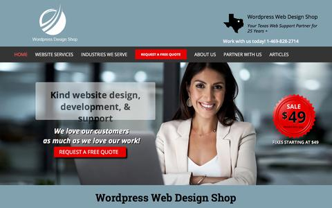 Screenshot of Home Page wordpressdesignshop.com - Dallas Texas Web Design, DFW Website Designers, WordPress Websites - captured July 9, 2019