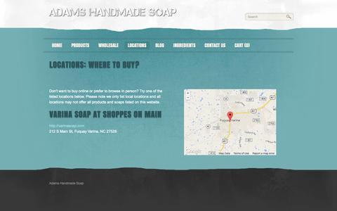 Screenshot of Locations Page adamshandmadesoap.com - Locations - Adams Handmade Soap - captured Oct. 27, 2014