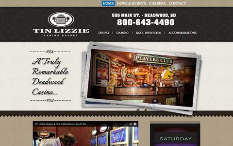 Screenshot of Home Page tinlizzie.com - Deadwood Casino | South Dakota Gaming | Black Hills Restaurant - captured Oct. 7, 2014