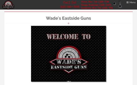 Screenshot of Home Page wadesguns.com - Wade's Eastside Guns | Gun Range, Gun Dealer, Gun Store, Indoor Gun Range, Firearms, Used Guns, Handguns, Knives, Bellevue, Seattle, WA - captured Oct. 7, 2014
