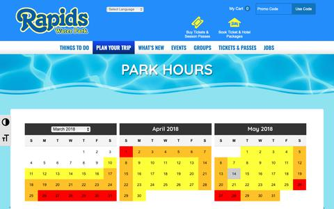 Screenshot of Hours Page rapidswaterpark.com - Park Hours | Rapids Water Park | Florida Family Fun | Riviera Beach, FL - captured Oct. 21, 2018